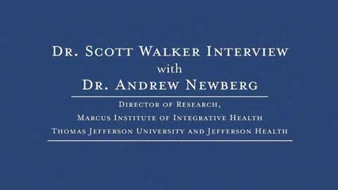 Dr. Scott Walker interviews Dr. Andrew Newberg - Part 1