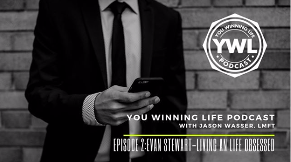 You Winning Life Podcast Episode 2 with Evan Stewart